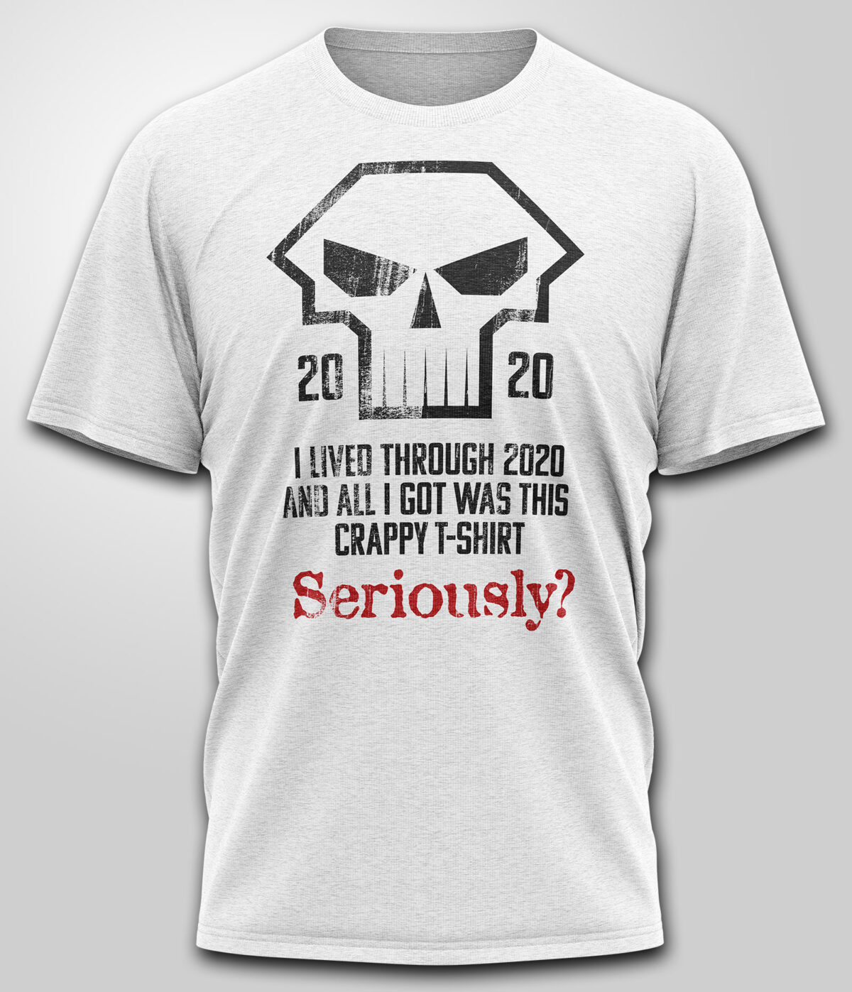 Seriously 2020 T-shirt