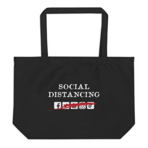 Social Distancing Large organic tote bag